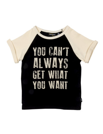 You Cant Always SS Tee (Boys 3-8 Yrs)