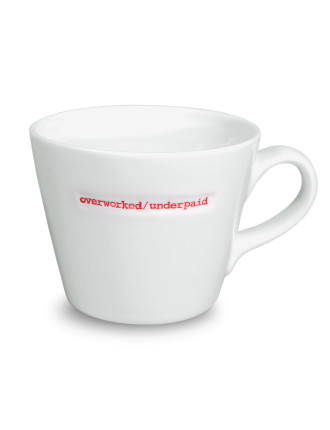 Overworked/Underpaid Bucket Mug