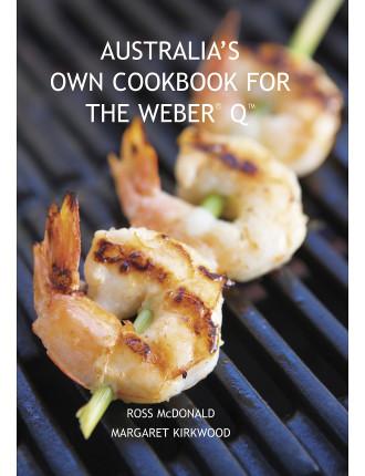 Australia's Own Cookbook For The Weber Q