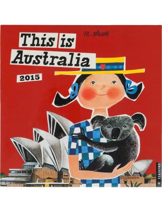 2015 This Is Australia Wall Calendar