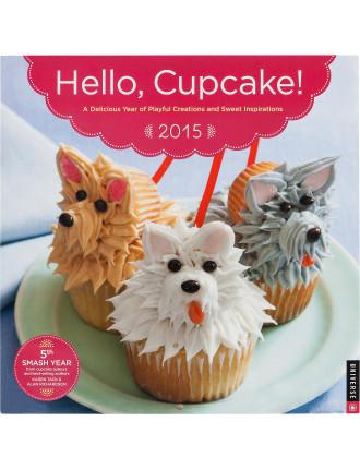 2015 Hello Cupcake! Wall Calendar