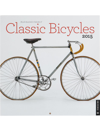 2015 Bicycle Quarterly'S Of Classic Bicycles Wall Calendar