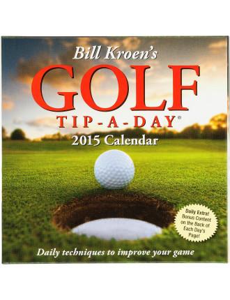 2015 Bill Kroen'S Golf Tip-A-Day Calendar