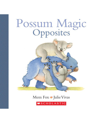 Possum Magic: Opposites