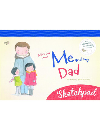A Little Book About Me & My Dad Sketchpad