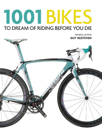 1001 Bikes To Dream Of Riding
