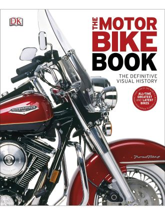 Motorbike Book: Definitive Visual History
