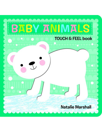 Baby Animals - Touch & Feel Board Book