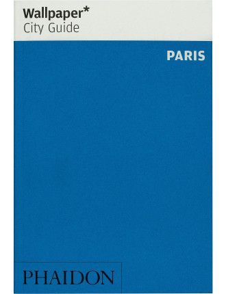 Wallpaper City Guides: Paris 2014