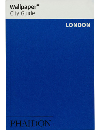 Wallpaper City Guides: London 2014