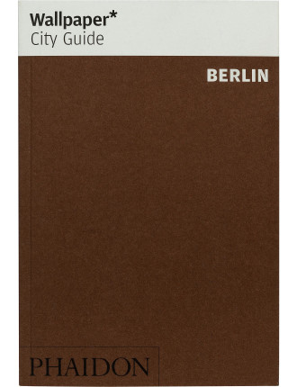 Wallpaper City Guides: Berlin 2014