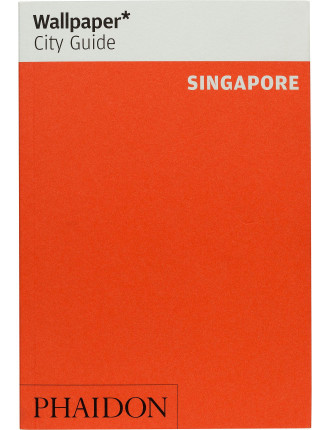 Wallpaper City Guides: Singapore 2014