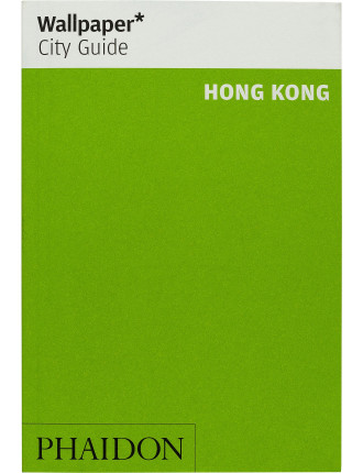 Wallpaper City Guides: Hong Kong 2014
