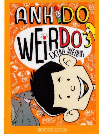 Weirdo 3: Extra Weird!