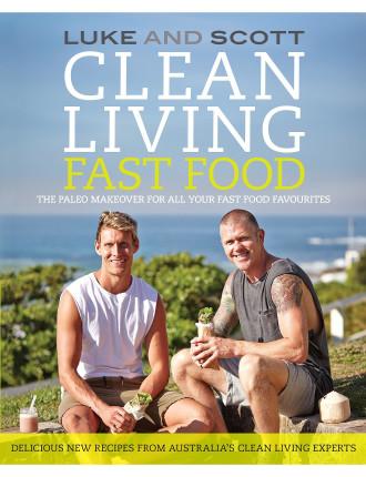 Clean Living Fast Food