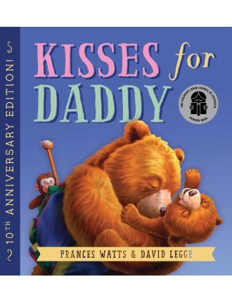 Kisses For Daddy: 10th Anniversary Edition