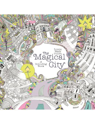 The Magical City: Colouring Book