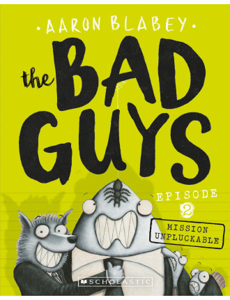 Bad Guys: Episode Two