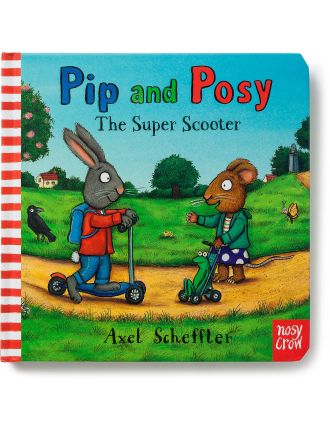 Super Scooter The Pip And Posy