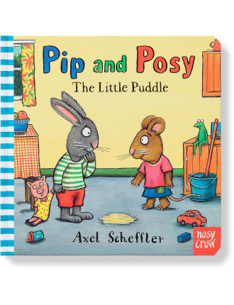 Little Puddle The Pip And Posy