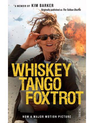 Whiskey Tango Foxtrot:Strange Days In Afghanistan & Pakistan