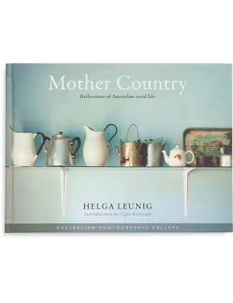 Australian Photographic Gallery: Mother Country