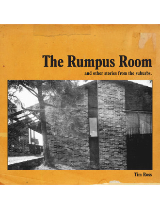 The Rumpus Room: And Other Stories From the Suburbs