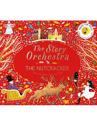 The Story Orchestra: The Nutcracker (sound book)