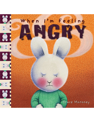 When I'm Feeling  - Angry