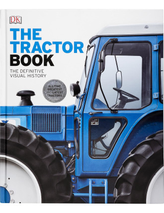 Tractor Book: The Definitive Visual History