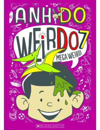 Weirdo: #7 Mega Weird