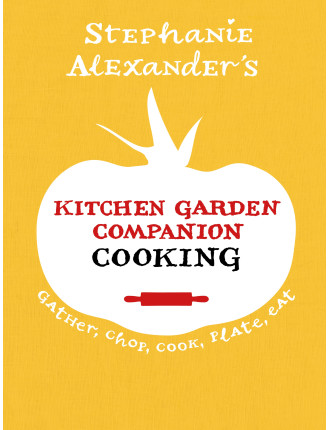 Kitchen Garden Companion - Cooking