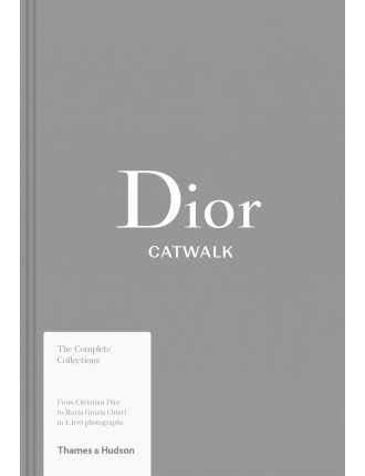 Dior: Catwalk: The Complete Collections