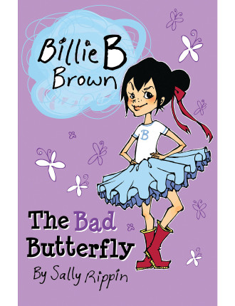 Billie B Brown: The Bad Butterfly