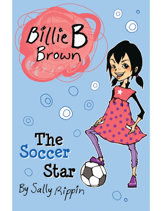 Billie B Brown: The Soccer Star