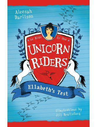 Unicorn Riders: Elizabeth's Test - Book 4