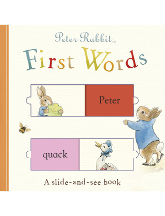 Peter Rabbit First Words A Slide-And-See Book