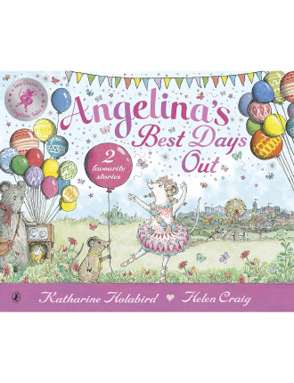 Angelina Ballerina Angelina's Best Days Out