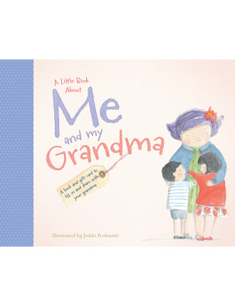 A Little Book About Me & My Grandma