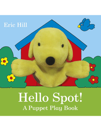 Hello Spot!: A Puppet Play Book