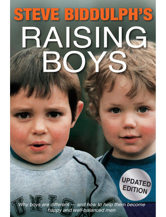 Steve Biddulph's Raising Boys 4th Edition