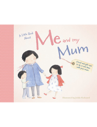 A Little Book About Me & My Mum