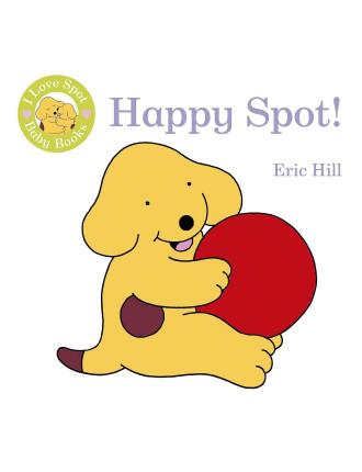 I Love Spot Baby Books Happy Puppy