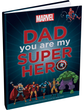 Dad, You Are My Super Hero