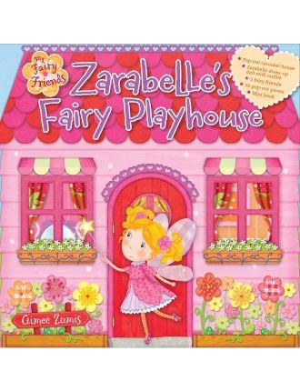 Zarabelle's Fairy Playhouse