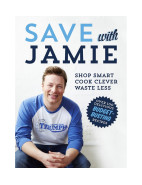 Save With Jamie Shop Smart, Cook Clever, Waste Less $49.99
