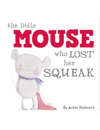 Little Mouse Who Lost Her Squeak