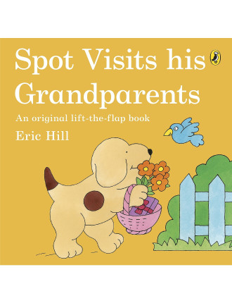 Spot Spot Visits His Grandparents
